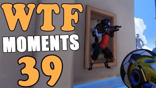 Download Overwatch WTF Moments Ep.39 Video