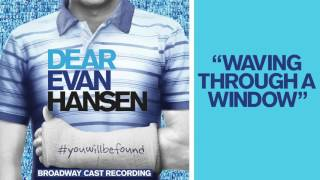 Download ″Waving Through a Window″ from the DEAR EVAN HANSEN Original Broadway Cast Recording Video