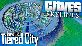 Download Cities: Skylines | Let's Build an Inverted Tiered City Video
