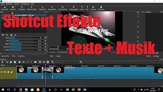 Download Shotcut Effekte / Musik / Bild mit Text Video