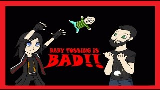 Download BABY TOSSING IS BAD! (Reupload) Video