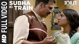Download Subha Ki Train Full Video Song | Akshay Kumar, Bhumi Pednekar | Sachet | ParamparaT-Series Video