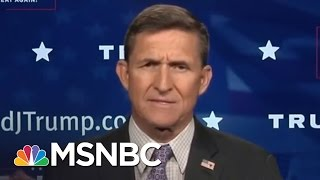 Download Lt. General Michael Flynn On Paul Manafort, Russia, KKK | MSNBC Video
