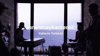 Download Vielleicht Vielleicht - AnnenMayKantereit Video