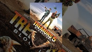 Download Tremors 5: Bloodlines Video