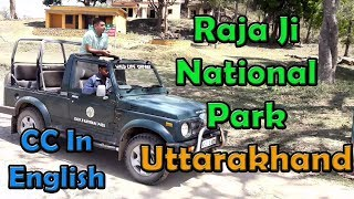 Download Rajaji National Park between Haridwar & Dehradun: Uttarakhand| Jungle Safari 36 kms Video