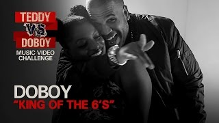 Download DoBoy - King of the 6's ft. Slink Johnson & Sonniebo | Teddy vs. DoBoy Video