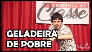 Download GELADEIRA DE POBRE - Stand-up Comedy - Osmar Campbell Video