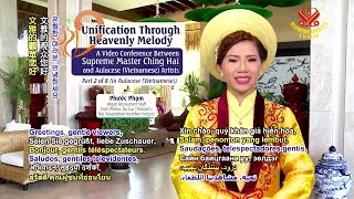 Download P2 - CUNG ĐÀN HẠNH NGỘ | UNIFICATION THROUGH HEAVENLY MELODY Video