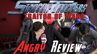 Download Starship Troopers 5: Traitor of Mars Angry Movie Review Video