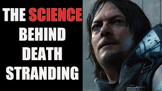 Download What The Hell Is The Science Behind Death Stranding? Video