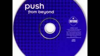 Download Push - Till We Meet Again Video
