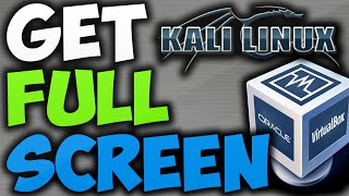 Download HOW TO MAKE KALI LINUX FULL SCREEN IN VIRTUALBOX Video