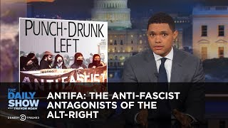 Download Antifa: The Anti-Fascist Antagonists of the Alt-Right: The Daily Show Video