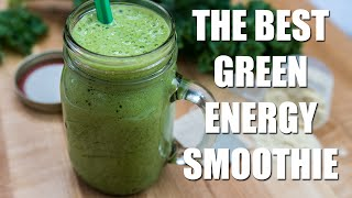 Download THE BEST Green Energy Smoothie Recipe Video