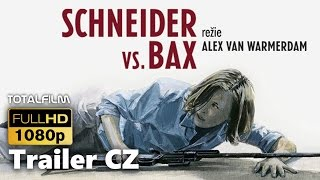 Download Schneider vs. Bax (2015) CZ HD trailer Video