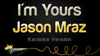 Download Jason Mraz - I'm Yours (Karaoke Version) Video