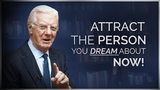 Download Attract a Specific Person Into Your Life - Bob Proctor Video