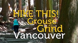 Download Hike This! Grouse Grind, Vancouver, BC Video