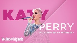 Download Katy Perry: Will You Be My Witness? Video