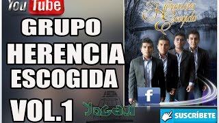 Download Grupo HERENCIA ESCOGIDA Vol.1 Video