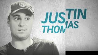 Download Justin Thomas Video