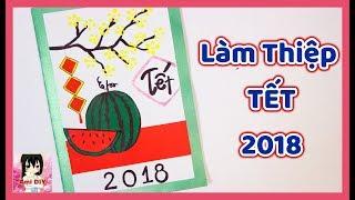 Download Cách làm thiệp chúc TẾT 2018 đơn giản / New Year Greeting Card 2018/ Ami DIY Video