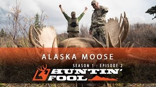 Download Huntin' Fool TV Season 01 Episode 02 - Alaska Moose Video