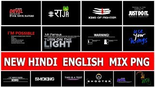 Download ( 2018 ) New Hindi English Mix Png Zip File , Download New Text Png For PicsArt Video