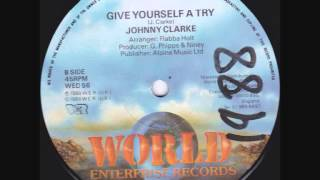Download Johnny Clarke - Give Yourself A Try - 12″ Video