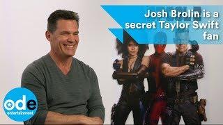 Download DEADPOOL 2: Josh Brolin is a secret Taylor Swift fan Video