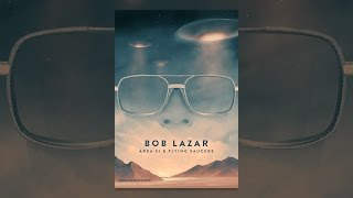 Download Bob Lazar: Area 51 & Flying Saucers Video