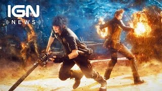 Download Final Fantasy 15 to Get Multiplayer Mode as DLC - IGN News Video