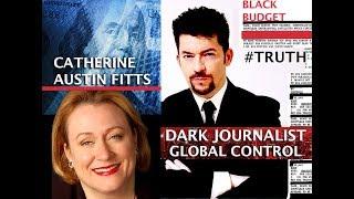 Download CATHERINE AUSTIN FITTS & DARK JOURNALIST: GLOBAL CONTROL GRID & THE BLACK BUDGET! Video