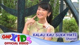 Download Kalau Kau Suka Hati - Shieren & Ebril Video