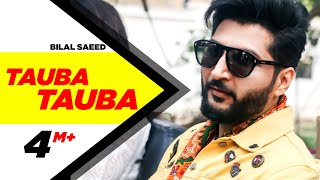 Download Tauba Tauba (Full Video ) | Bilal Saeed | Daddy Cool Munde Fool | Speed Records Video