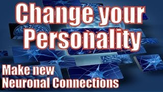 Download How to Change Your Personality by Making New Neuronal Connections Video