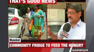 Download Mumbaikars places community fridge to feed hungry - The News Video