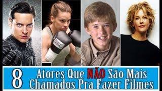 Download 8 ATORES QUE NÃO SÃO MAIS CHAMADOS PRA FAZER FILMES Video