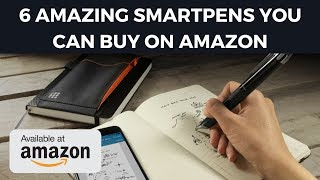 Download 6 Amazing Smartpens You Can Buy on Amazon - Cheapest Smart Pens Video