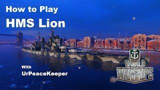Download How To Play HMS Lion In World Of Warships Video