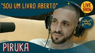Download Maluco Beleza LIVESHOW - Piruka Video