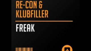 Download Re-Con & Klubfiller - Freak Video