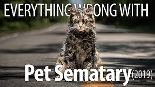 Download Everything Wrong With Pet Sematary (2019) Video