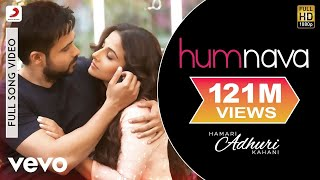 Download Humnava - Hamari Adhuri Kahani | Emraan Hashmi | Vidya Balan Video