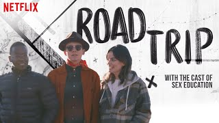 Download Sex Education Cast First Times in America | Road Trip | Netflix Video