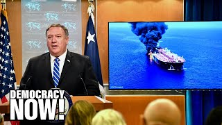 Download Vijay Prashad: U.S. Rushes to Blame Iran for Tanker Attacks as Much of World Pushes for Diplomacy Video