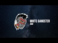 Download White Gangster - OMG Video