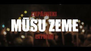 Download Liepājnieki Latvijai - Mūsu zeme (Video versija) Video
