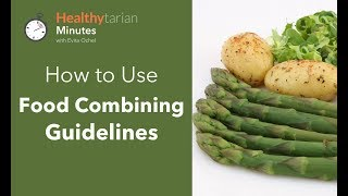 Download How to Use Food Combining Guidelines (Healthytarian Minutes ep. 42) Video